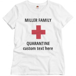 Custom Family Quarantine Shirts
