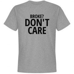 Broke?