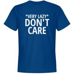 Very lazy