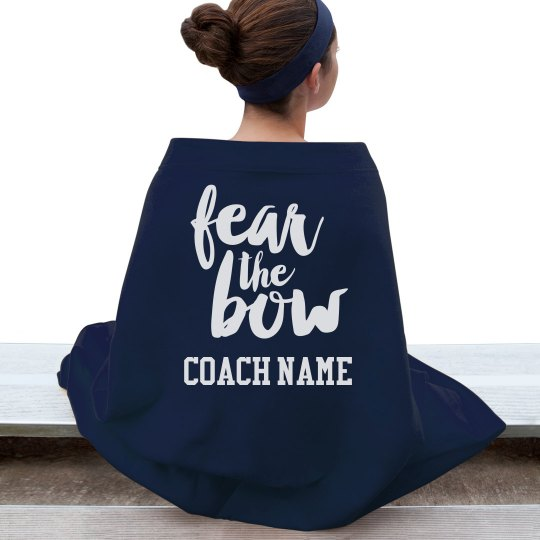 Fear The Bow Custom Coach Fall Gift