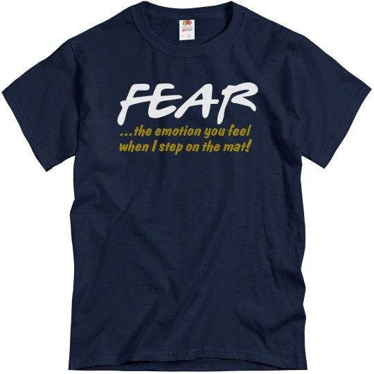 Fear...when I step mat