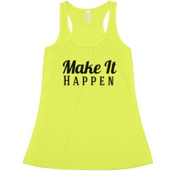 Make it happen -Neon