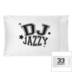 DJ JAZZY Pillow Cases