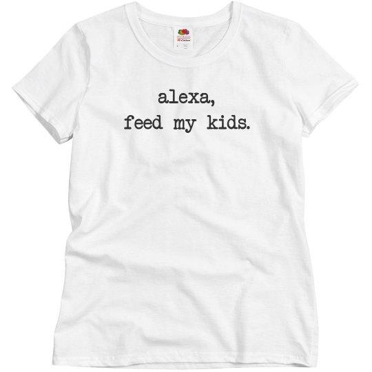 Feed My Kids Funny Mom Gift