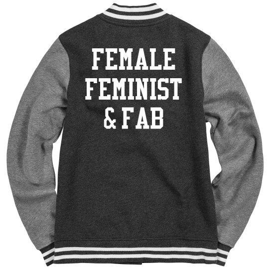 Female, Feminist, And Fab