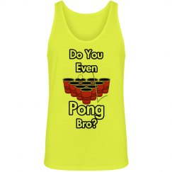 Do You Even Pong Bro?