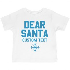 Custom Toddler Dear Santa