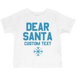 Custom Toddler Dear Santa