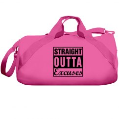 Straight Outta Excuses Duffle Bag