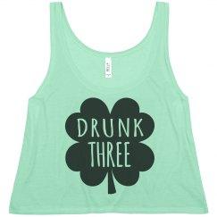 Drunk Three St Patrick's BFF Tee