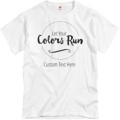 Let Your Colors Run