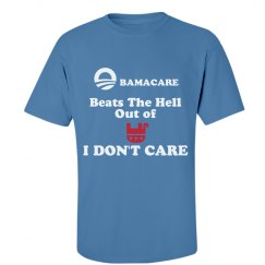 Obamacare Beats The Hell Out Of I Don't Care
