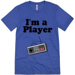 I'm a player