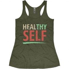 Healthy/Heal Thy Self - Military Green
