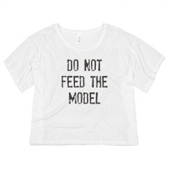 DO NOT FEED THE MODEL