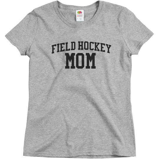 Field Hockey Mom Shirt