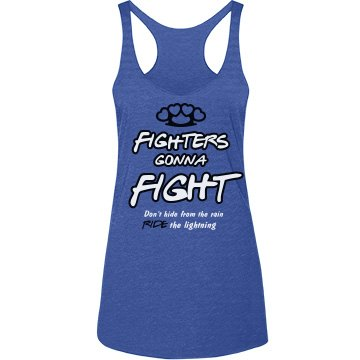 Fighters Gonna Fight