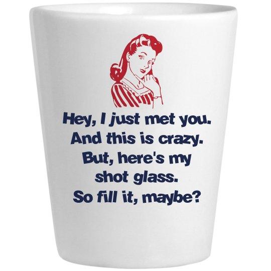 Fill My Shotglass