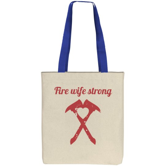 fire wife strong tote
