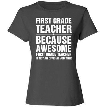 First Grade Teacher Shirt