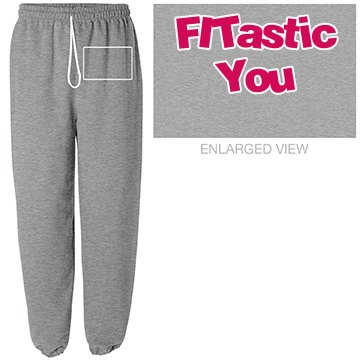 FITastic You Sweatpants