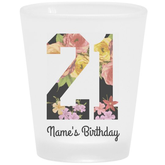 Floral Custom 21st Birthday Frosted Shot Glass