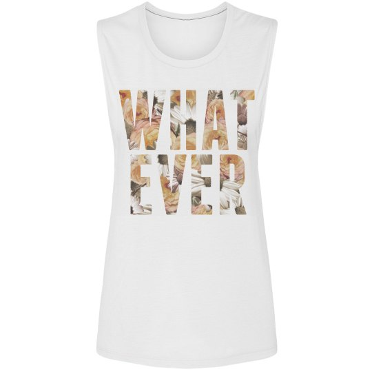 Floral What Ever Text