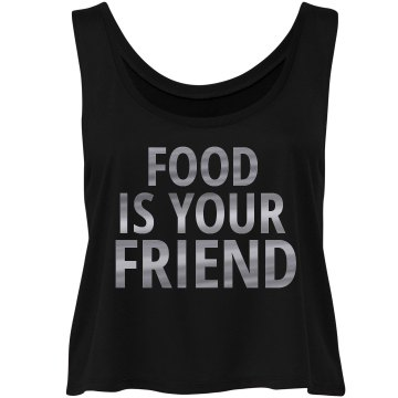 Food Is Your Friend Flowy Tee