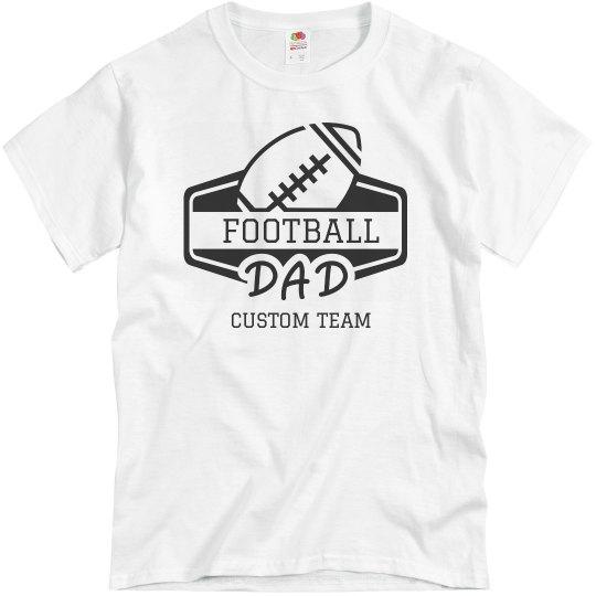 Football Dad Custom Sports Team Name Tee