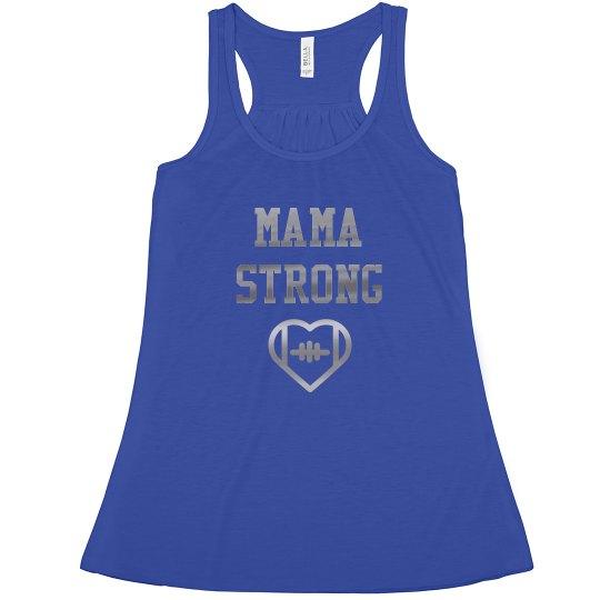 Football Mama Strong Mom Pride