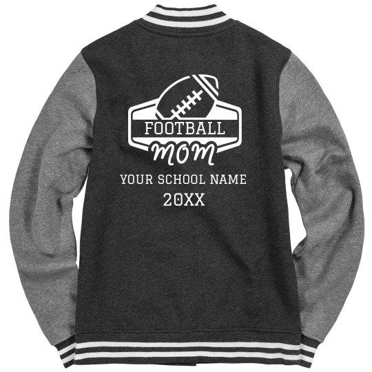 Football Mom Custom Back Varsity Jacket