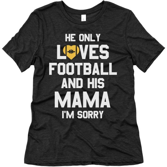 Football Mom Sorry Not Sorry