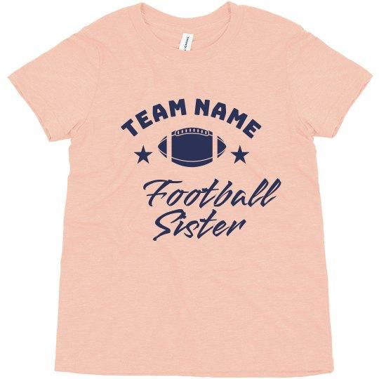 Football Sister Custom Team Tee