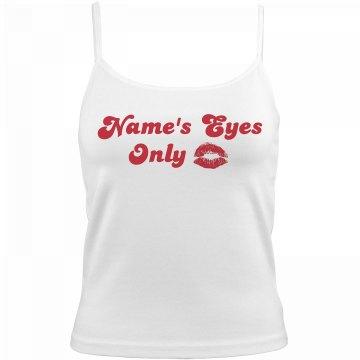 For Custom Name's Eyes Only