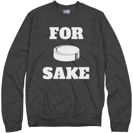 For Puck Sake Crewneck Sweatshirt
