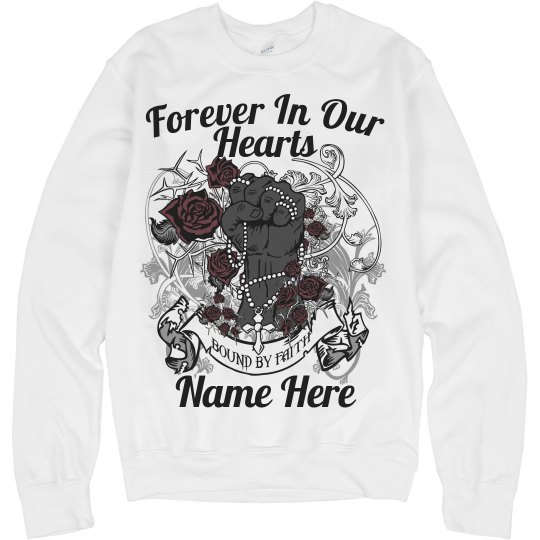 Forever In Our Hearts Custom Tee