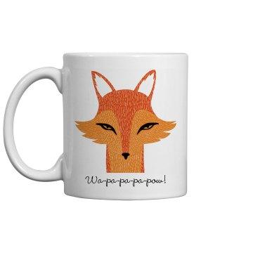 Fox Say Mug