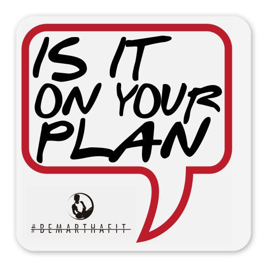 FRIDGE MAGNET:  IS IT ON YOUR PLAN