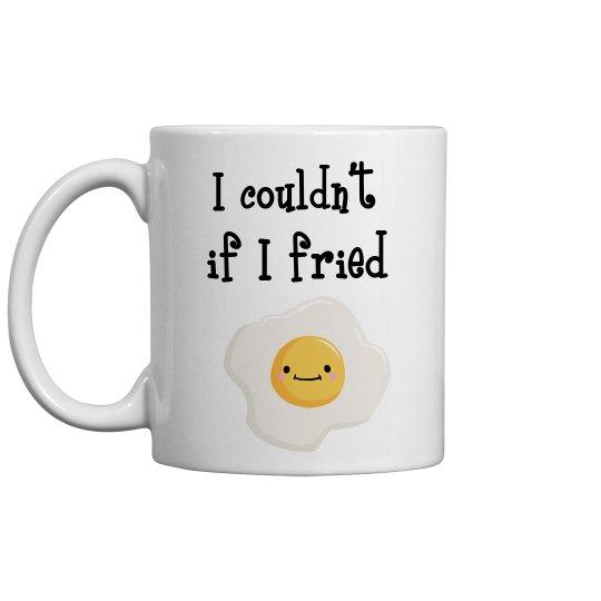 Fried mug