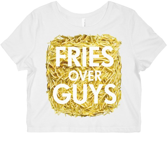 Fries Over Guys Crop Top