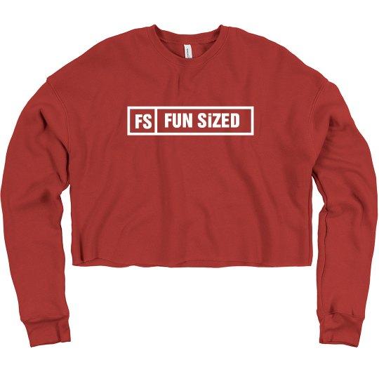 FUN SIZED Crop Sweatshirt