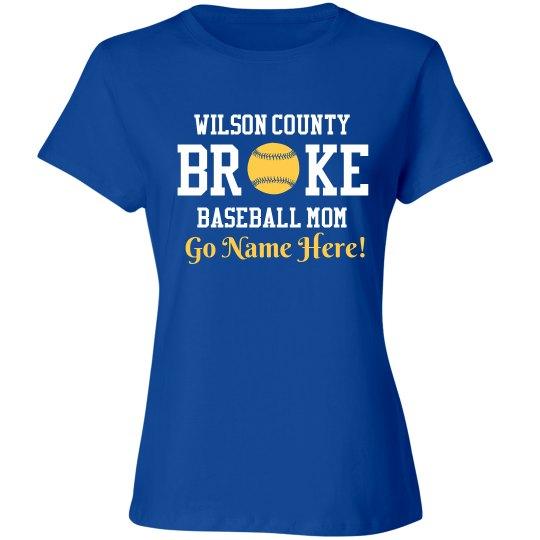 Funny Broke Baseball Mom Custom Shirt