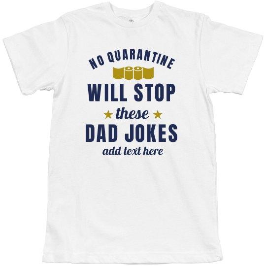 Funny Custom Dad Jokes Shirt