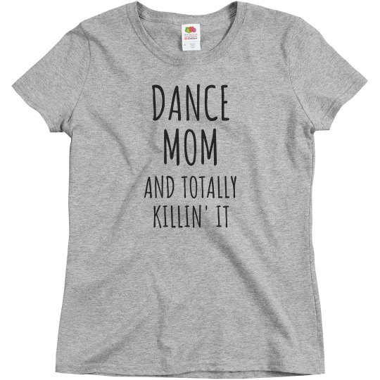 Funny Dance Mom Killing It