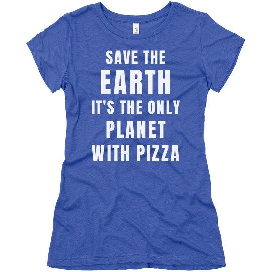 Funny Earth Day Tumblr Pizza Tee