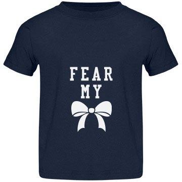 Funny Fear My Bow Girl