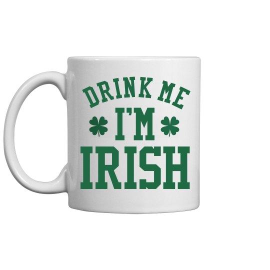 Funny Irish St Patricks Gift Mug