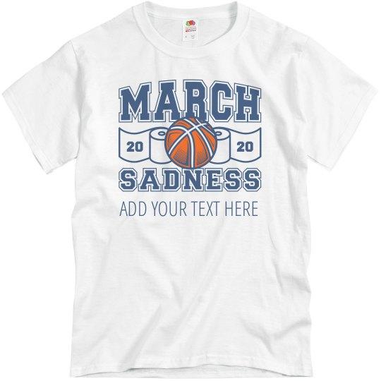 Funny March Madness Sadness Custom