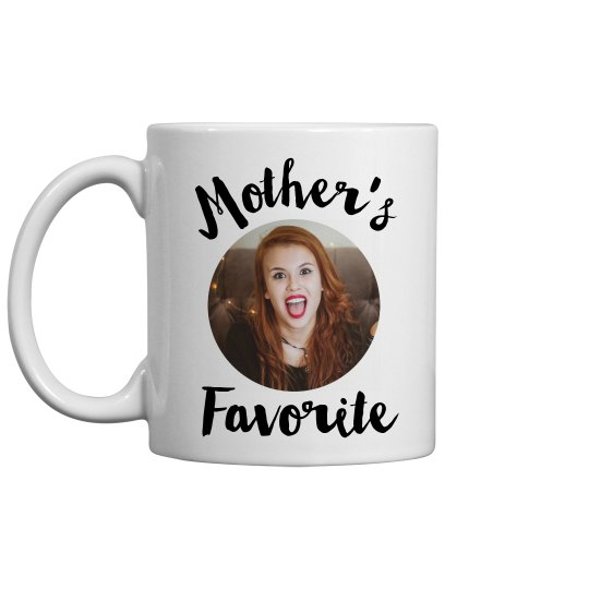 Funny Mom's Favorite Mother's Day