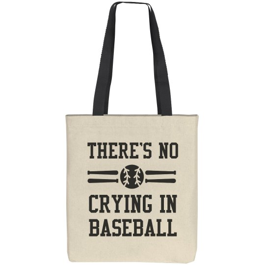 Funny There's No Crying In Baseball